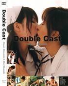 Double Cast 岡崎美女/白石ひより