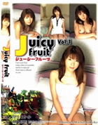 Juicy Fruit vol.1 望月れいか