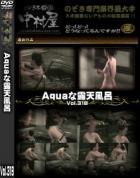 Aquaな露天風呂 Vol.318