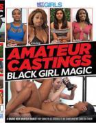 アマチュアー キャスティングス: ブラック ガール マジック
