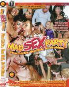 マッド セックス パーティー: ファイブ チックス, ワン ディック, ノー プロブレム