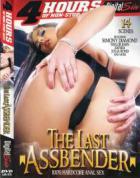The Last Assbender (4 時間 DVD)