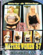 Dirty & Kinky Mature Women 57