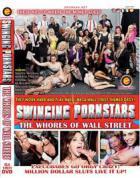 スィンギング ポルノスターズ Vol.7: ザ ホーズ オブ ウォール ストリート