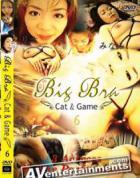 Big Bra Vol.6: Cat & Game