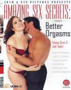 アメージング セックス シークレッツ: ベター オルガズムズ