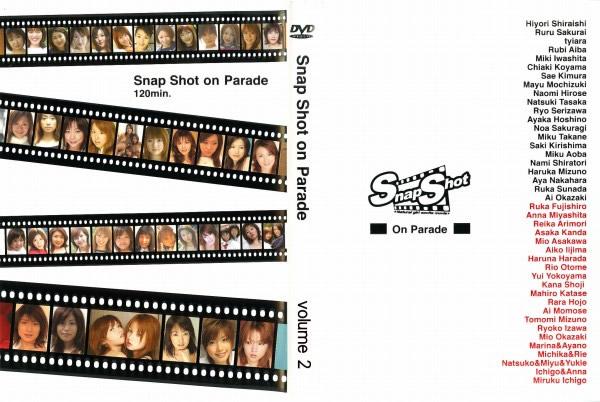 スナップショット - Snap Shot On Parade vol.2 - 無料アダルト動画付き(サンプル動画)