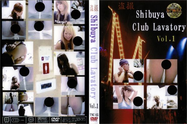 盗撮 Shibuya Club Lavatory Vol.1
