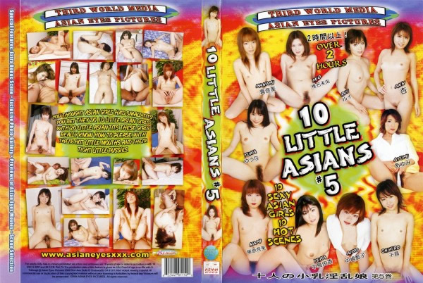 10 Little Asian #05 - 無料アダルト動画付き(サンプル動画)