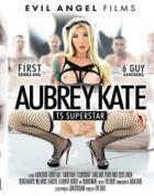 オーブリー ケイト: TS スーパースター (2枚組) - 無料アダルト動画付き(サンプル動画)