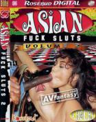 Asian Fuck Sluts Vol. 2