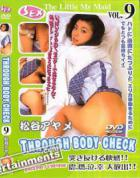 The Little My Maid Vol. 9: Through Body Check