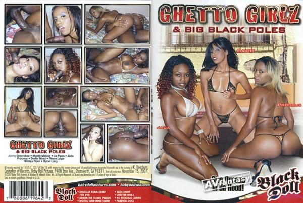 Ghetto Girlz & Big Black Poles