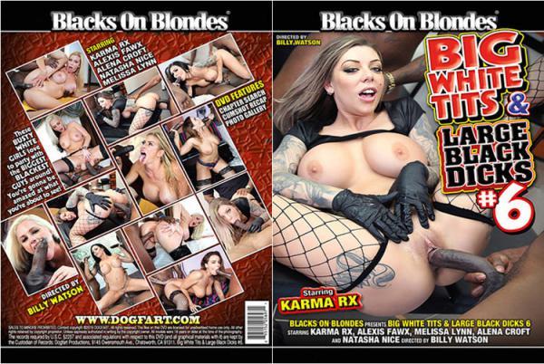 ビッグ ホワイト ティッツ & ラージ ブラック ディックス Vol.6