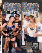 ギャング バング ブラック ガイズ Vs ホワイト ガイズ Vol.3