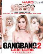 ギャングバング ガール Vol.2: レキシー ローア